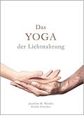Yoga der Lichtnahrung